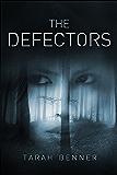 The Defectors (Defectors Trilogy Book 1)