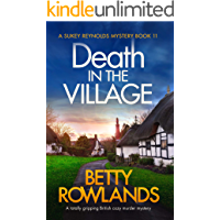Death in the Village: A totally gripping British cozy murder mystery (A Sukey Reynolds Mystery Book 11)