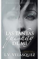 Las tantas que hay de mí (Spanish Edition) Kindle Edition