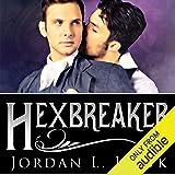 Hexbreaker: Hexworld, Book 1