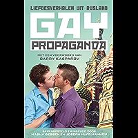 Gay Propaganda: liefdesverhalen uit Rusland
