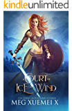 A Court of Ice and Wind: a Reverse Harem Fantasy Romance (War of the Gods Book 3)