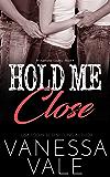 Hold Me Close (Bridgewater County Book 4) (English Edition)
