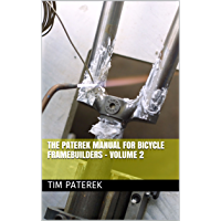 The Paterek Manual for Bicycle Framebuilders - Volume 2 (English Edition)