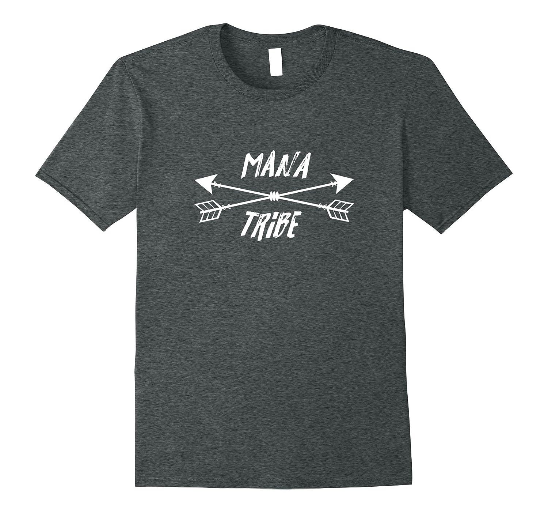 Mana Tribe Shirt, Cute Tribal Arrows Gift
