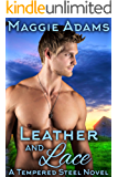 Leather and Lace: The Second in the Saga of the Coalson Brothers (Tempered Steel Series Book 2)