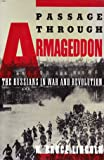 Passage Through Armageddon: Russians in War and Revolution, 1914-18
