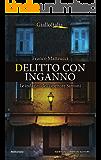 Delitto con inganno (Le indagini dell'ispettore Santoni Vol. 5)