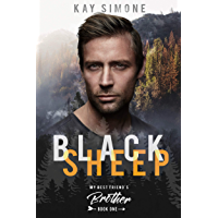 Black Sheep (My Best Friend's Brother Book 1) (English Edition)