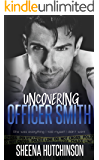 Uncovering Officer Smith (The Discovering Trilogy Book 2)