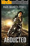 Abducted: Foremid Saga (Starship Magic Book 3)