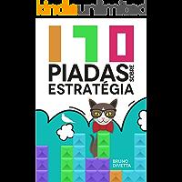 170 Piadas Sobre Estratégia