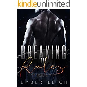 Breaking the Rules: a forbidden MMA romance (The Breaking Series Book 1)