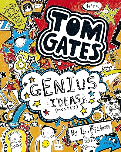 Tom Gates Book #4: Genius Ideas