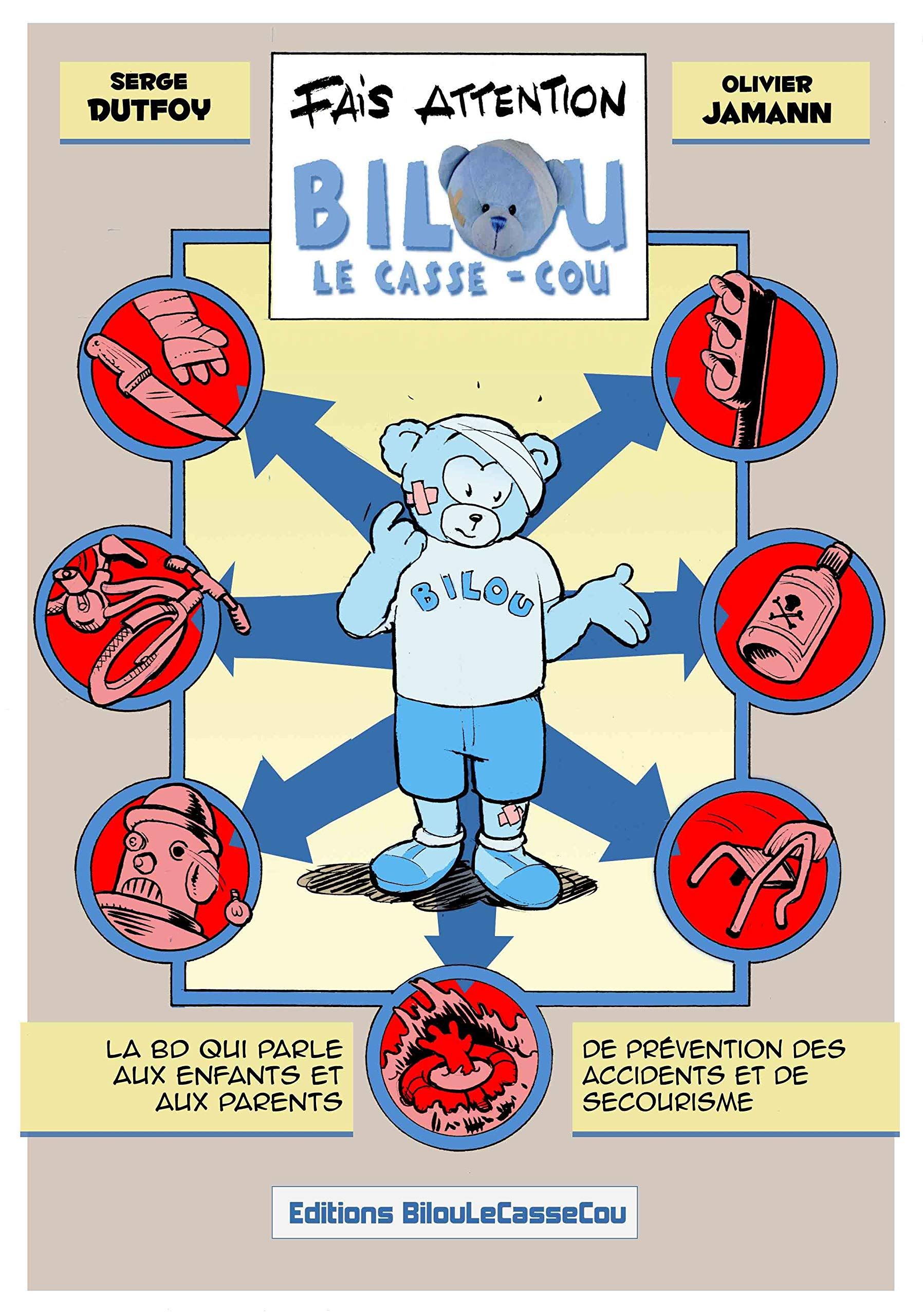 Couverture de Fais attention Bilou le casse-cou