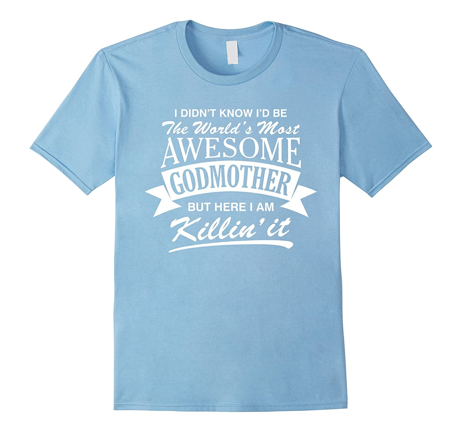 98476358f World's Most Awesome Godmother T-Shirt-ah my shirt one gift – Ahmyshirt