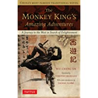 The Monkey King's Amazing Adventures: A Journey to the West in Search of Enlightenment. China's Most Famous Traditional…