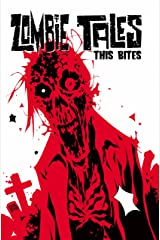Zombie Tales Vol 4: This Bites (4) Paperback