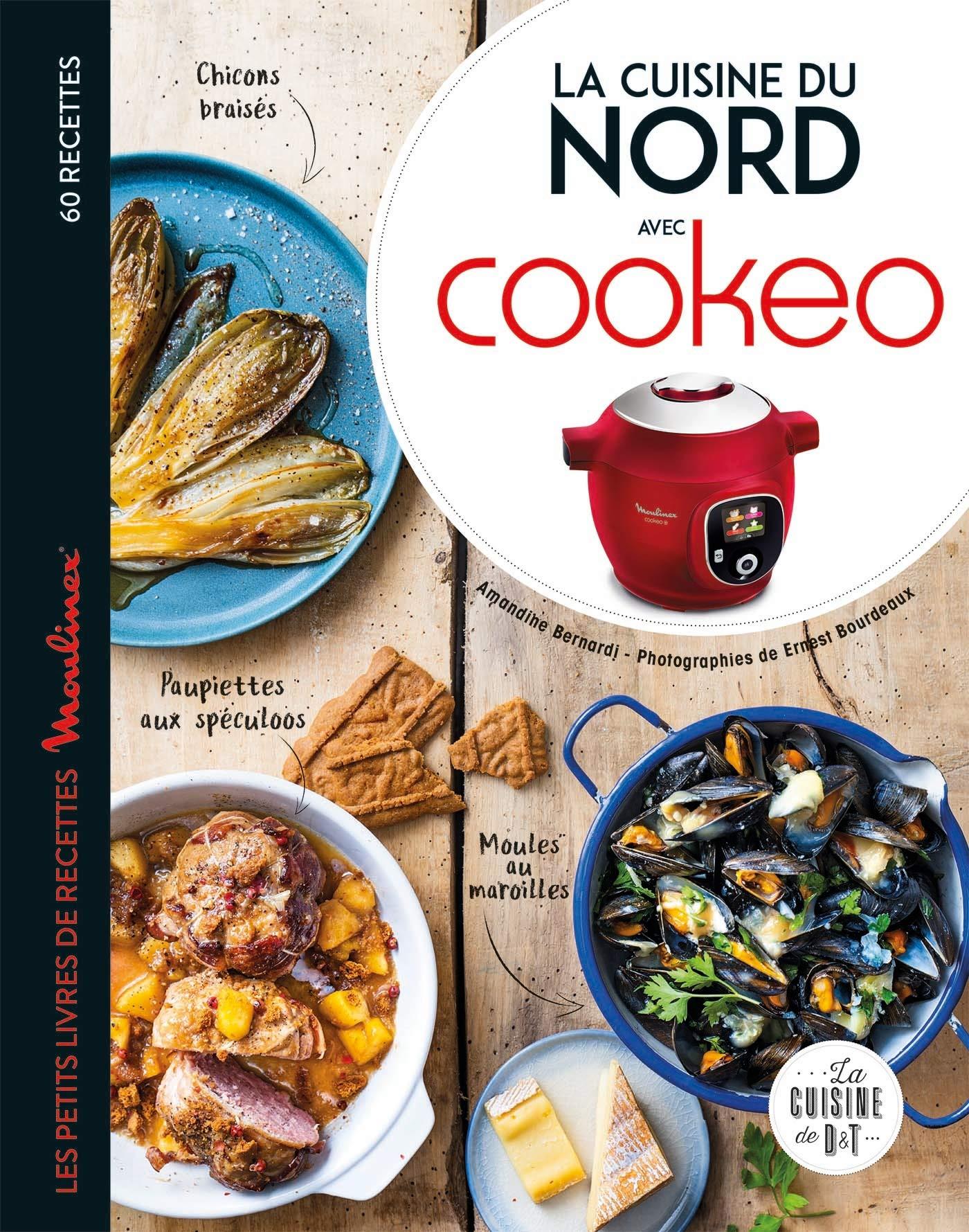 La cuisine du Nord avec Cookeo Les petits Moulinex/Seb Bernardi ...