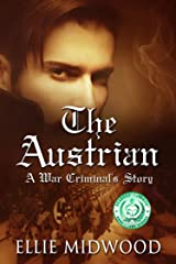 The Austrian: A War Criminal's Story Kindle Edition