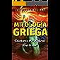 Mitología Griega: Criaturas Mitológicas (Ilustrado) (una serie genial de criaturas griegas nº 1)