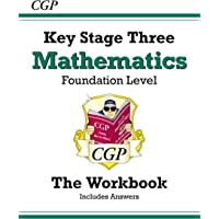KS3 Maths Workbook (with answers) - Foundation (CGP KS3 Maths)