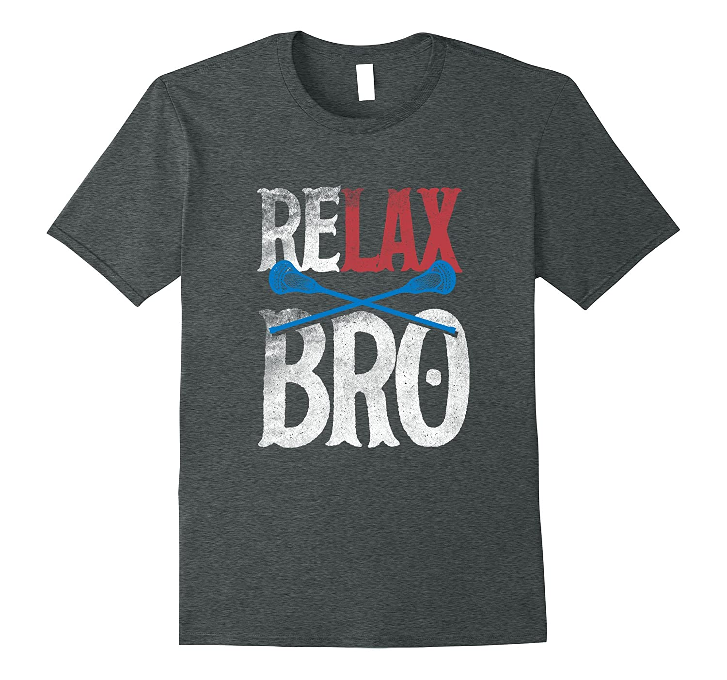 ReLAX Bro Lacrosse Lax Stick Ball Vintage T Shirt Mom Tee-CD