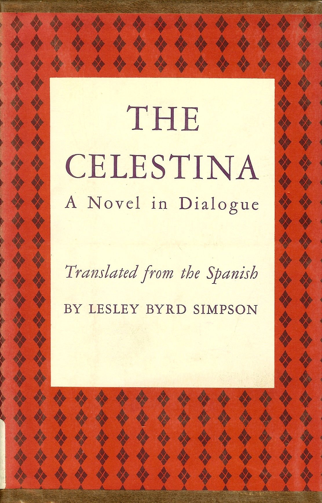 The Celestina;: A novel in dialogue, Rojas, Fernando de
