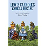 Lewis Carroll's Games and Puzzles (Dover Recreational Math)