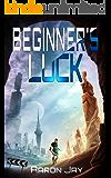 Beginner's Luck (Character Development Book 1)
