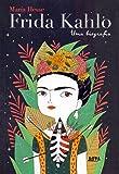 Frida Kahlo, Uma Biografia - Convencional
