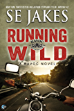 Running Wild (Havoc Book 1)