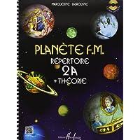 Planète F.M. Volume 2A - répertoire et théorie