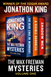 The Max Freeman Mysteries Volume One: The Blue Edge of Midnight, A Visible Darkness, and Shadow Men
