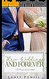 Three Weddings and Forever (A Wedding Season Series)