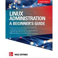 Linux Administration: A Beginner's Guide, Eighth Edition
