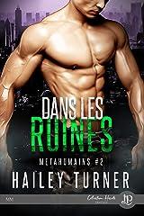 Dans les ruines: Métahumains #2 (French Edition) Kindle Edition
