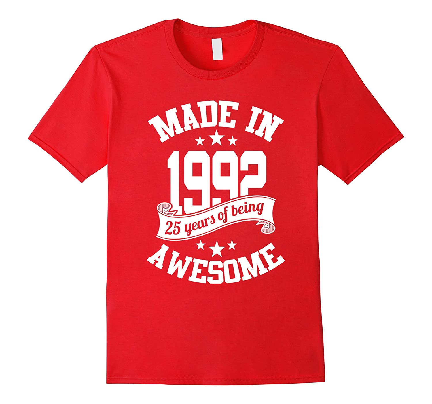 1992 Shirt 25th Birthday Tshirts for WomenMen Funny Gifts-TH