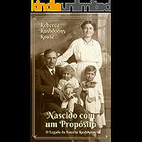 Nascido com um propósito: O legado da família Rushdoony