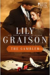 The Gambler (The Willow Creek Series Book 3) Kindle Edition