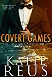 Covert Games (Redemption Harbor Series)
