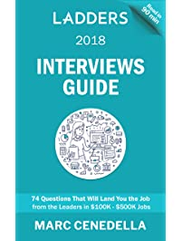 High Quality Ladders 2018 Interviews Guide: 74 Questions.