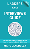 Ladders 2018 Interviews Guide: 74 Questions That Will Land You the Job (Ladders 2018 Guide Book 2)