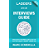 Ladders 2018 Interviews Guide: 74 Questions That Will Land You the Job (Ladders 2018 Guide)