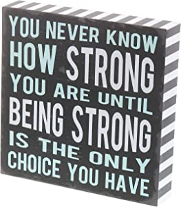"Barnyard Designs You Never Know How Strong You are Until Being Strong Box Sign Rustic Wood Inspirational Wall Decor 8"" x 8"""