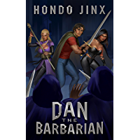 Dan the Barbarian: A Gamelit Fantasy Adventure (Gold Girls and Glory Book 1) (English Edition)