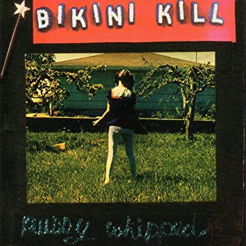 Amazon   Pussy Whipped   Bikini Kill   輸入盤   音楽