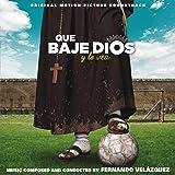 Que baje Dios y lo vea (Original Motion Picture Soundtrack)