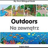My First Bilingual Book–Outdoors (English–Polish)