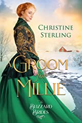 A Groom for Millie (The Blizzard Brides Book 6) Kindle Edition